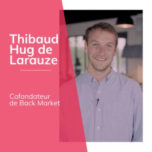 Thibaud Hug de Larauze Back Market